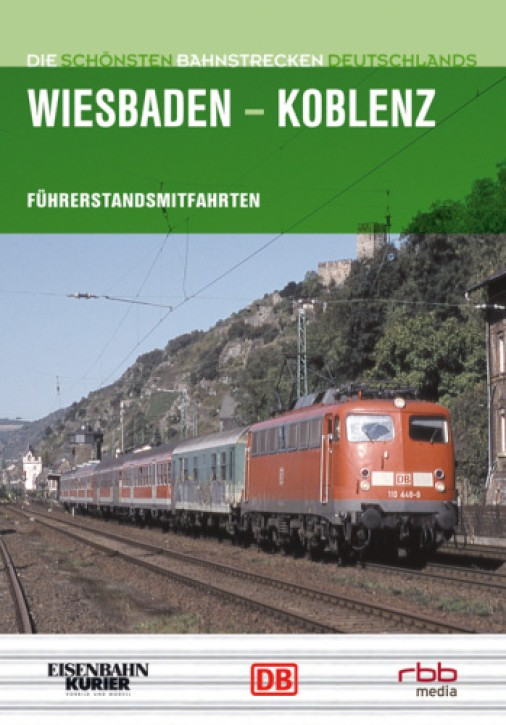 DVD: Die schönsten Bahnstrecken Deutschlands. Wiesbaden - Koblenz