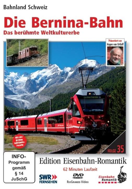 DVD: Die Bernina-Bahn. Das berühmte Weltkulturerbe