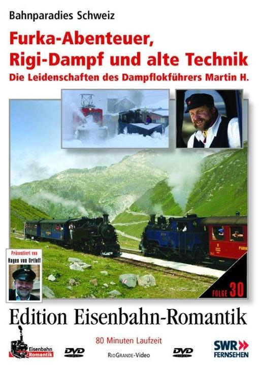 DVD: Furka-Abenteuer, Rigi-Dampf und alte Technik