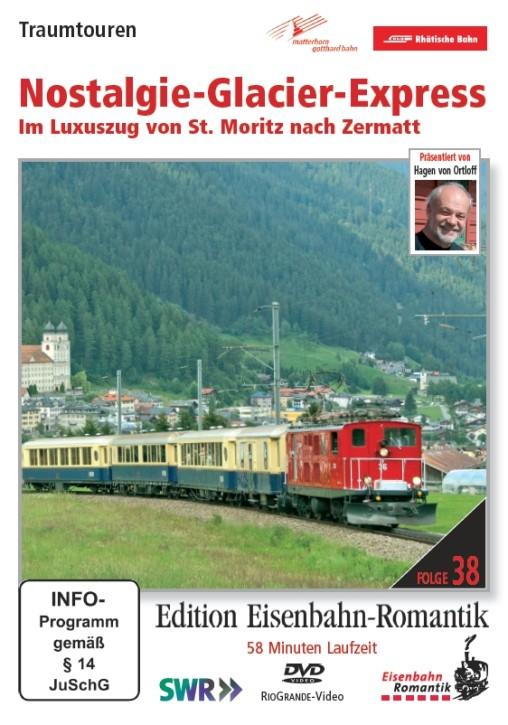DVD: Nostalgie-Glacier-Express. Im Luxuszug von St. Moritz nach Zermatt