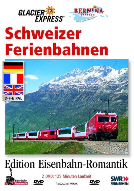 DVD: Schweizer Ferienbahnen - Glacier-Express und Bernina-Express