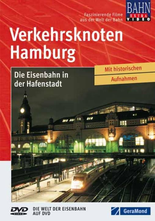 DVD: Verkehrsknoten Hamburg. Die Eisenbahn in der Hafenstadt