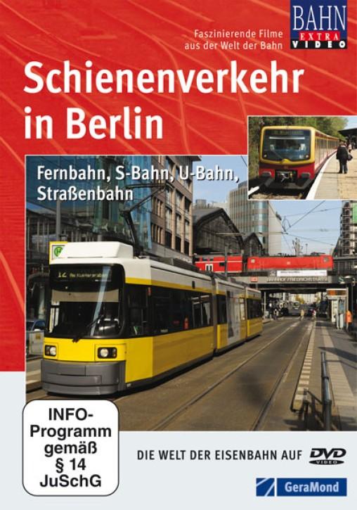 DVD: Schienenverkehr in Berlin. Fernbahn, S-Bahn, U-Bahn, Straßenbahn