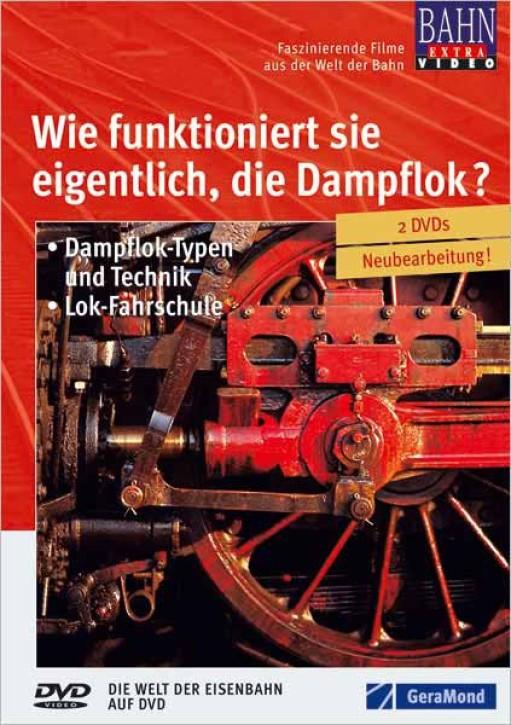 DVD: Wie funktioniert sie eigentlich, die Dampflok? Dampflok-Typen und Technik, Lok-Fahrschule