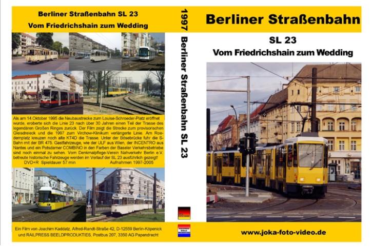 DVD: Berliner Straßenbahn SL 23. Von Friedrichshain zum Wedding