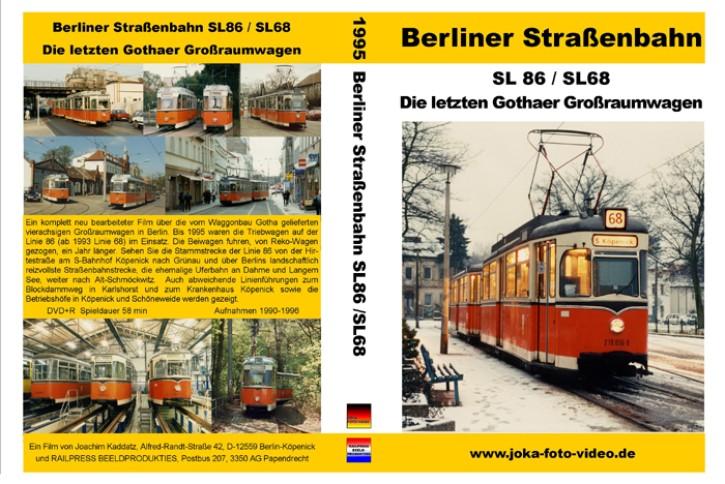 DVD: Berliner Straßenbahn. SL 86/SL 68. Die letzten Gothaer Großraumwagen