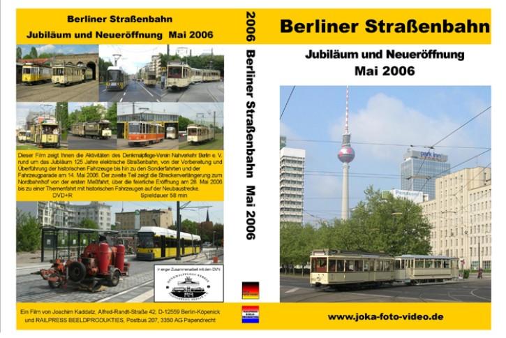 DVD: Berliner Straßenbahn. Jubiläum und Neueröffnung Mai 2006