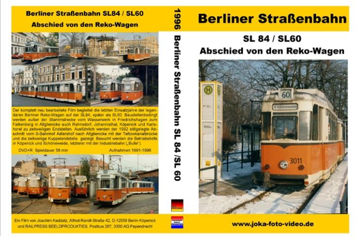 DVD: Berliner Straßenbahn. SL 84/SL 60. Abschied von den Reko-Wagen