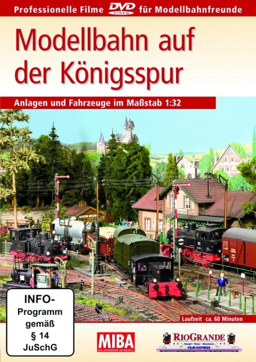 DVD: Modellbahn auf der Königsspur. Anlagen und Fahrzeuge im Maßstab 1:32