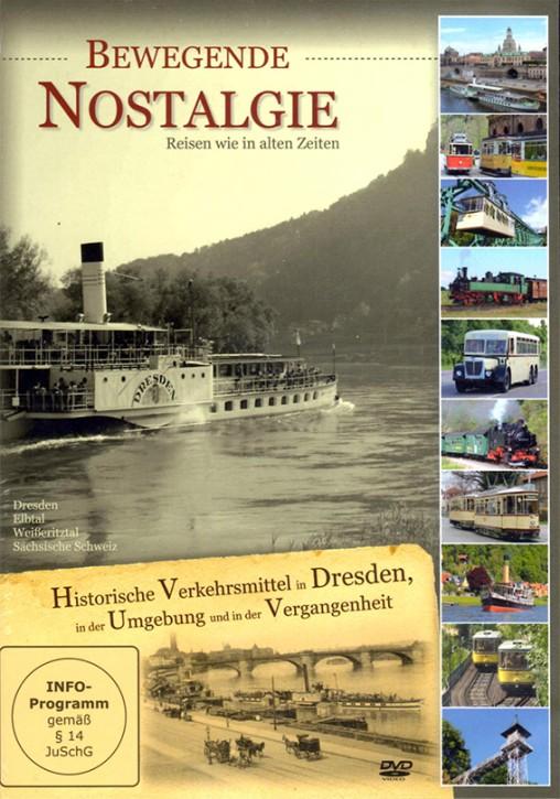 DVD: Bewegende Nostalgie. Historische Verkehrsmittel in Dresden, in der Umgebung und in der Vergangenheit