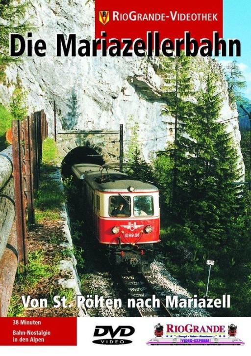 DVD: Die Mariazellerbahn. Mit der Bahn von St. Pölten nach Mariazell