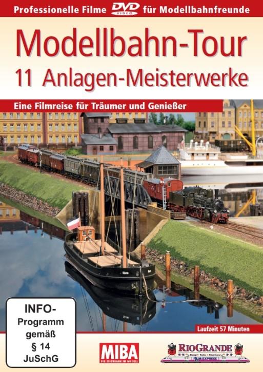 DVD: Modellbahn-Tour. 11 Anlagen-Meisterwerke. Eine Filmreise für Träumer und Genießer