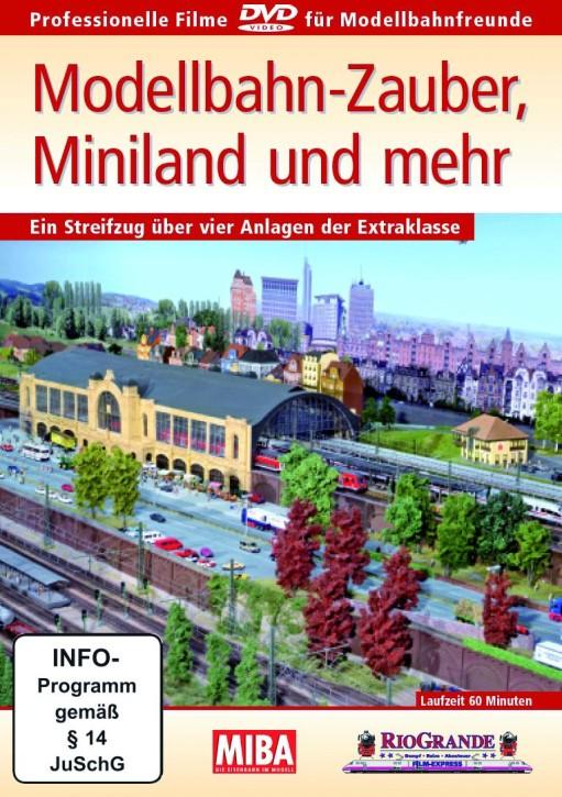 DVD: Modellbahn-Zauber, Miniland und mehr. Ein Streifzug über vier Anlagen der Extraklasse