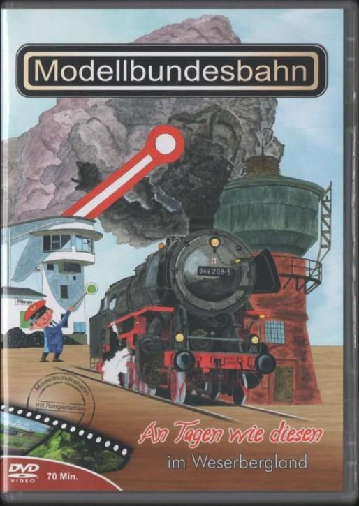 DVD: Modellbundesbahn - An Tagen wie diesen im Weserbergland