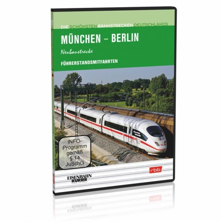 DVD: Die schönsten Bahnstrecken Deutschlands. München – Berlin Neubaustrecke