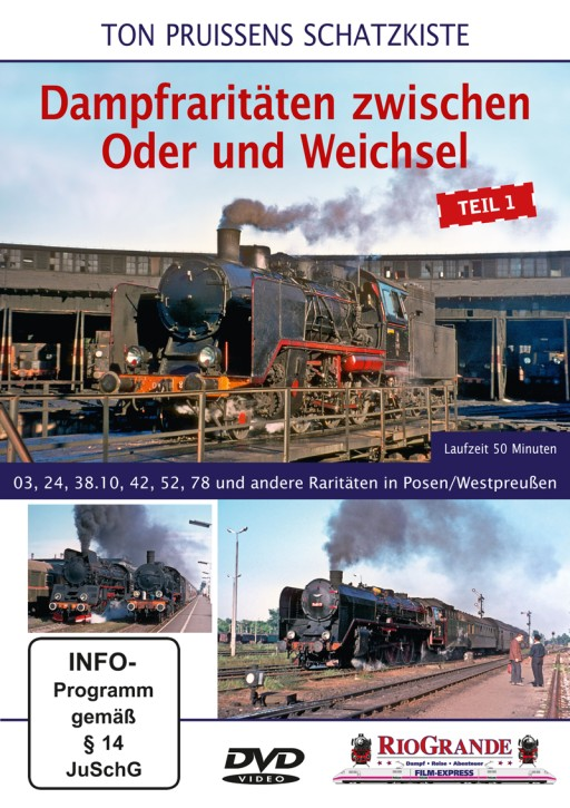 DVD: Ton Pruissens Schatzkiste. Dampfraritäten zwischen Oder und Weichsel Teil 1. 03, 24, 38.10, 42, 52, 78 und andere Raritäten in Posen/Westpreußen