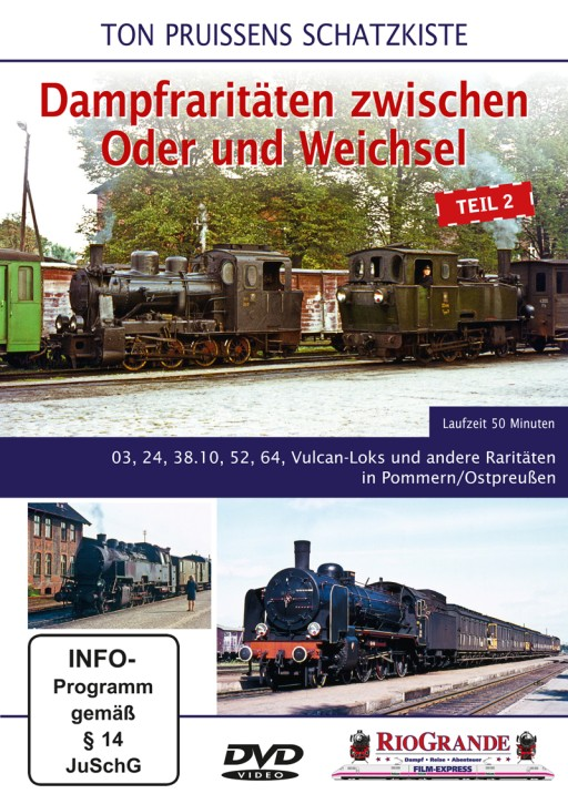 DVD: Ton Pruissens Schatzkiste. Dampfraritäten zwischen Oder und Weichsel Teil 2. 03, 24, 38.10, 52, 64, Vulcan-Loks und andere Raritätenin Pommern/Ostpreußen