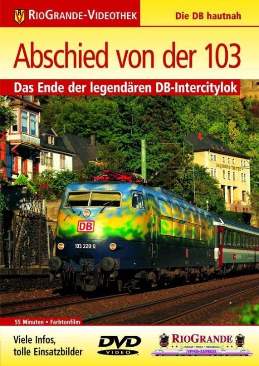 DVD: Abschied von der 103