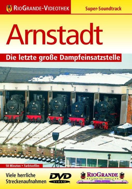 DVD: Arnstadt - Die letzte große Dampfeinsatzstelle