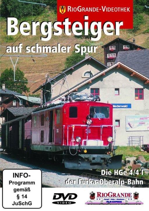 DVD: Bergsteiger auf schmaler Spur. Die HGe 4/4 I der Furka-Oberalp-Bahn