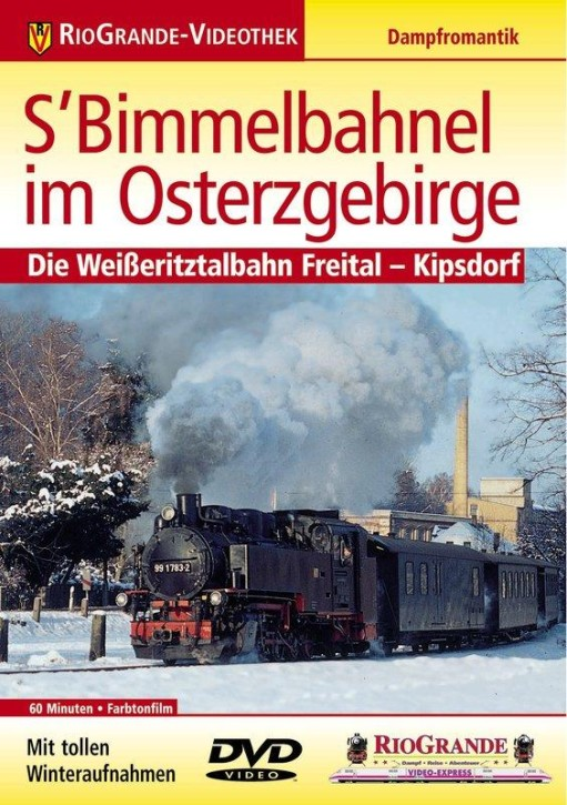 DVD: S´ Bimmelbahnel im Osterzgebirge