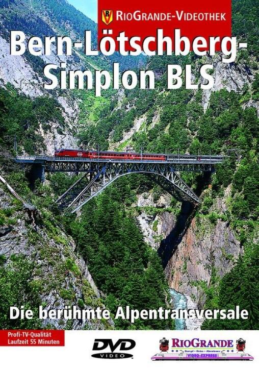 DVD: Bern-Lötschberg-Simplon-Bahn BLS