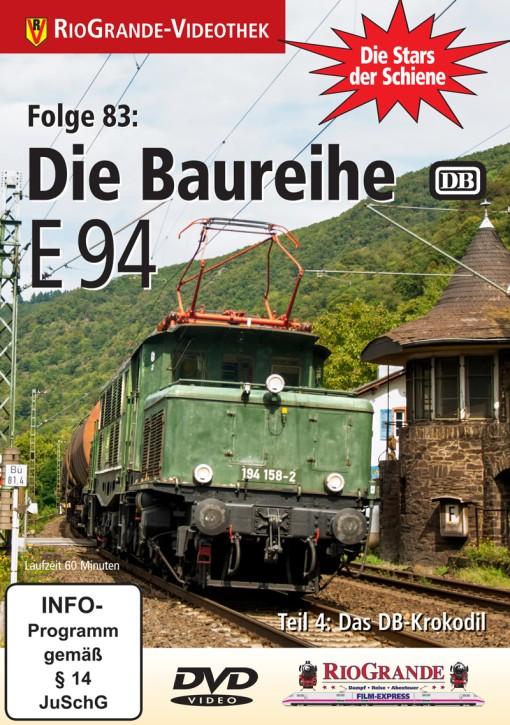 DVD: Stars der Schiene Folge 83: Die Baureihe E 94 Teil 4: Das DB-Krokodil