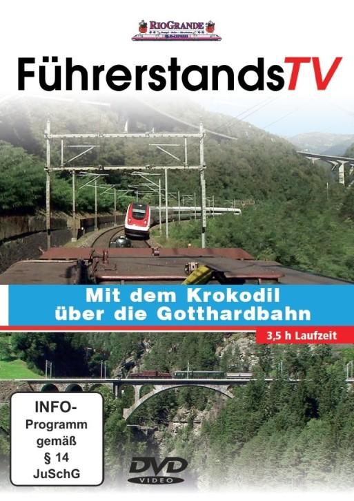 DVD: FührerstandsTV. Mit dem Krokodil über die Gotthardbahn