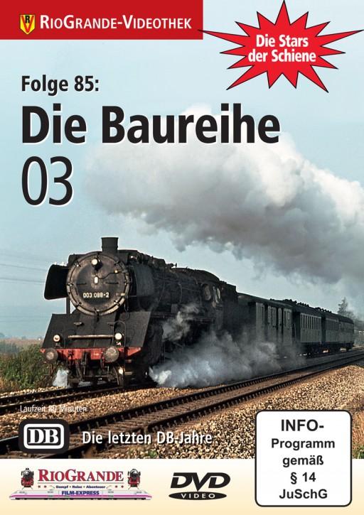 DVD: Stars der Schiene Folge 85. Die Baureihe 03 DB. Die letzten Jahre