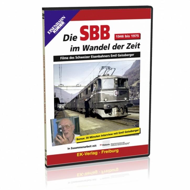 DVD: Die SBB im Wandel der Zeit 1946 bis 1975. Filme des Schweizer Eisenbahners Emil Geissberger