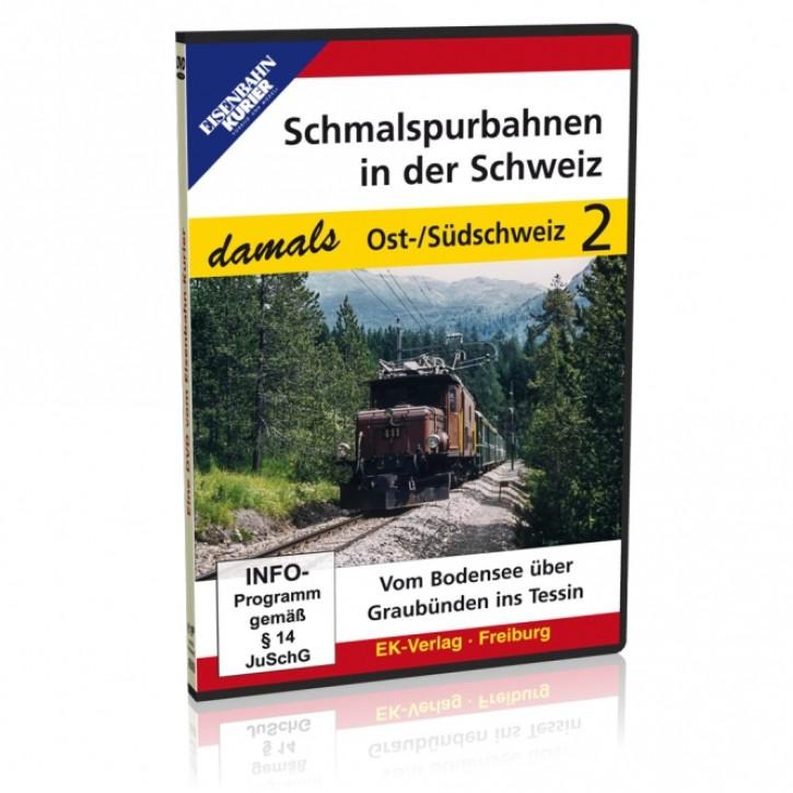 DVD: Schmalspurbahnen in der Schweiz damals Teil 2. Ost-/Südschweiz: Vom Bodensee über Graubünden ins Tessin