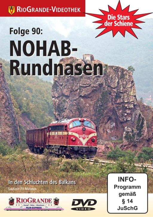DVD: Stars der Schiene 90. NOHAB Rundnasen. In den Schluchten des Balkans