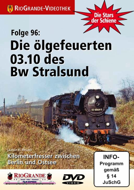 DVD: Stars der Schiene Folge 96. Die ölgefeuerten 03.10 des Bw Stralsund