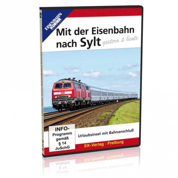 DVD: Mit der Eisenbahn nach Sylt gestern & heute. Urlaubsinsel mit Bahnanschluss
