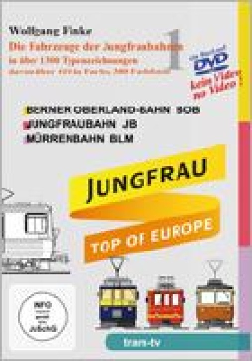 Die Fahrzeuge der Jungfraubahnen 1 (Buch auf DVD). Wolfgang Finke