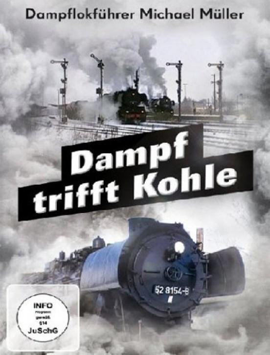 DVD: Dampf trifft Kohle. Dampflokführer Michael Müller