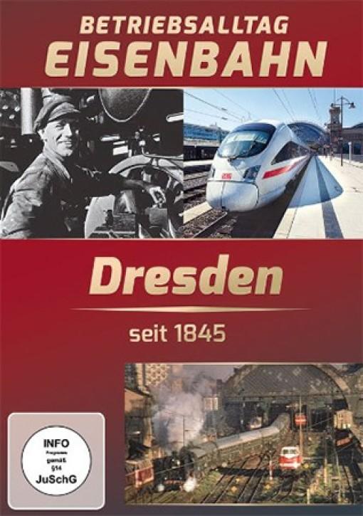 DVD: Dresden. Eisenbahn-Betriebsalltag seit 1845
