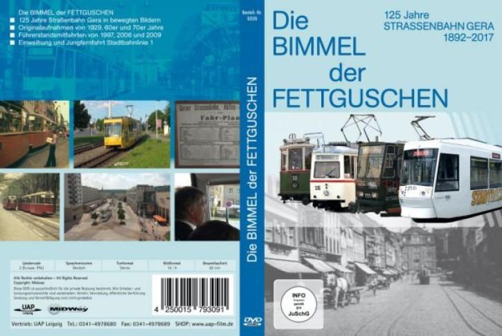 DVD: Die Bimmel der Fettguschen. 125 Jahre Straßenbahn in Gera