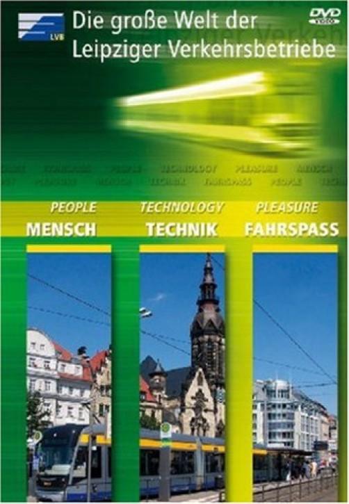DVD: Die große Welt der Leipziger Verkehrsbetriebe. Mensch, Technik, Fahrspaß
