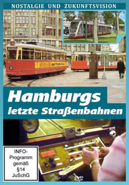 DVD: Hamburgs letzte Straßenbahnen - Nostalgie und Zukunftsvision