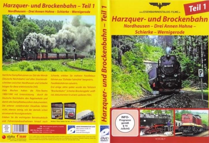 DVD: Harzquer- und Brockenbahn Teil 1. Nordhausen - Drei Annen Hohne - Schierke - Wernigerode