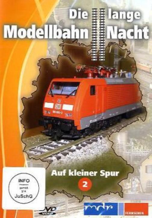 DVD: Die lange Modellbahn-Nacht. Auf kleiner Spur 2