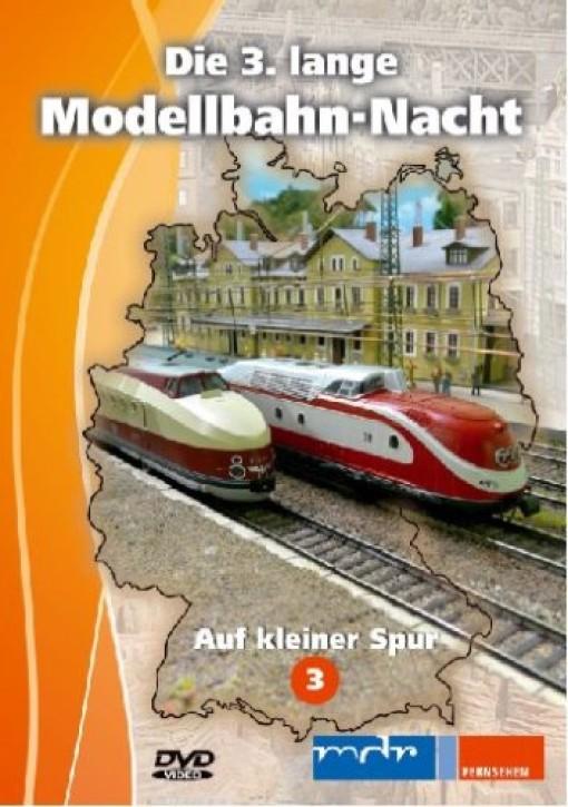 DVD: Die 3. lange Modellbahn-Nacht - Auf kleiner Spur