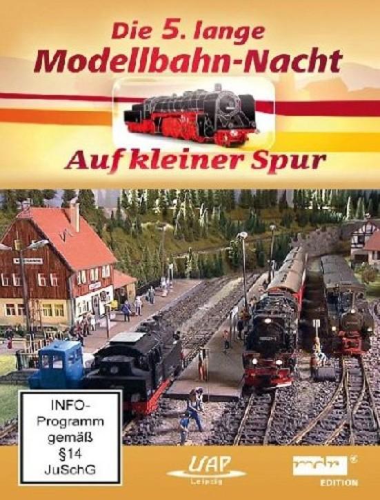 DVD: Die 5. lange Modellbahn-Nacht - Auf kleiner Spur