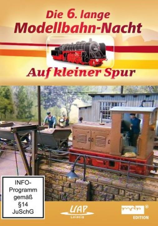 DVD: Die 6. lange Modellbahn-Nacht - Auf kleiner Spur