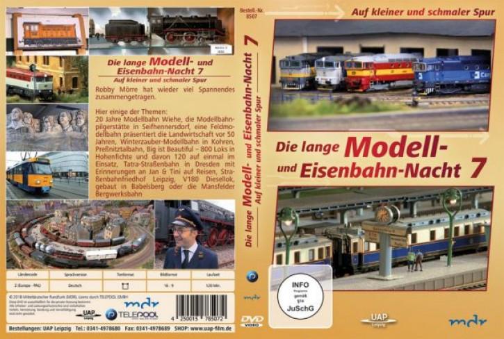 DVD: Die 7. lange Modell- und Eisenbahnnacht - Auf kleiner und schmaler Spur