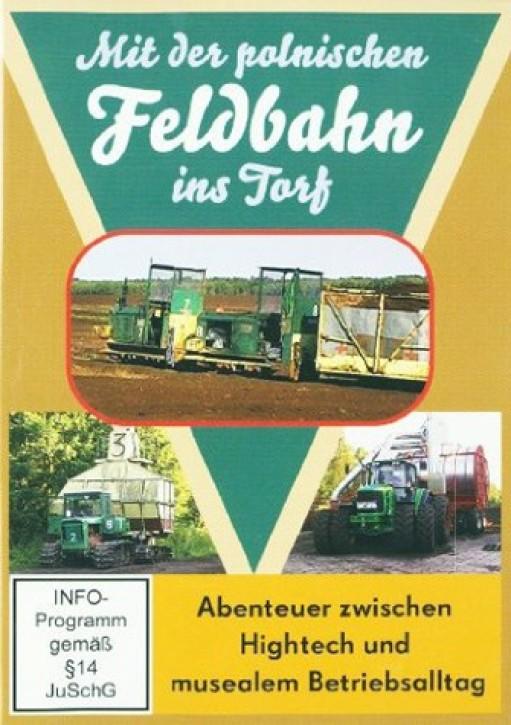 DVD: Mit der polnischen Feldbahn ins Torf