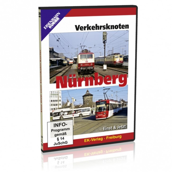 DVD: Verkehrsknoten Nürnberg. Einst & Jetzt