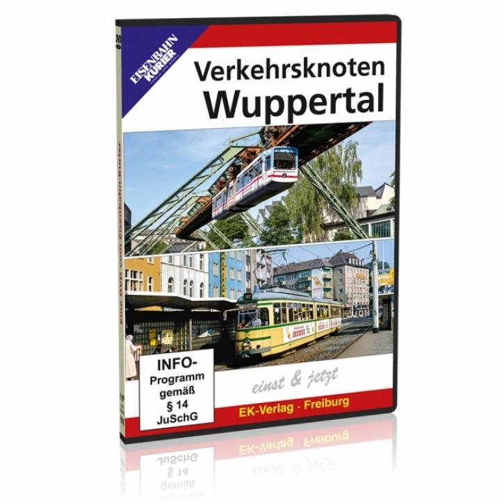 DVD: Verkehrsknoten Wuppertal einst & jetzt