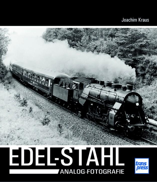 Edel-Stahl - Analog-Fotografie. Joachim Kraus
